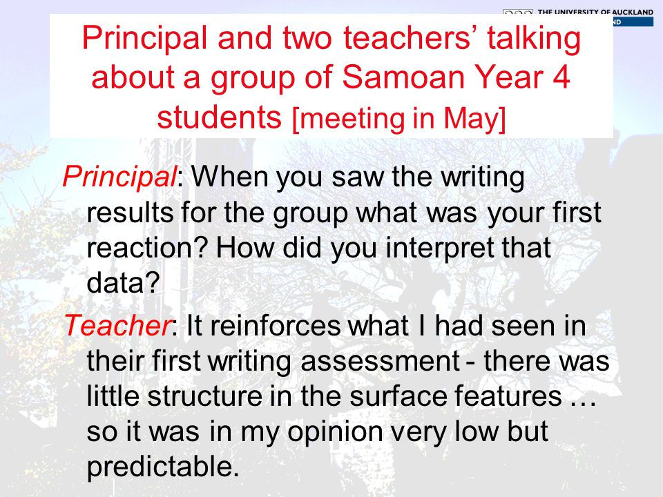 Principal and two teachers' talking about a group of Samoan Year 4 students [meeting in May]